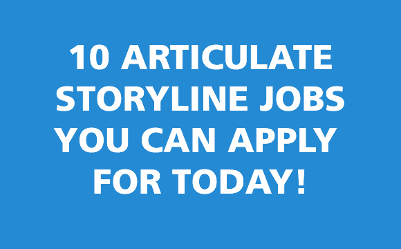 10 Articulate Storyline Jobs You Can Apply For Today thumbnail