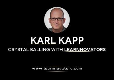 Karl Kapp - Crystal Balling with Learnnovators (Part 1) thumbnail
