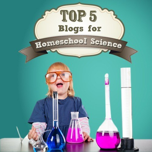 Top 5 Homeschool Science Blogs for Teaching Inspiration thumbnail