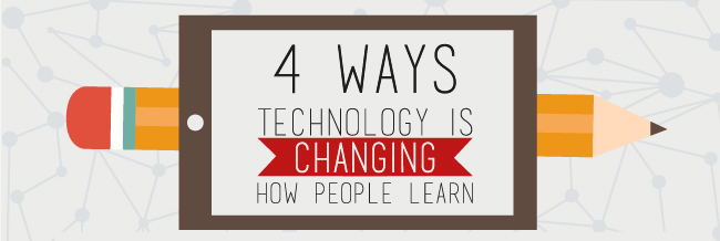 Four Ways Technology Is Changing How People Learn [Infographic] thumbnail