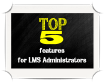 Top 5 features for LMS administrators thumbnail