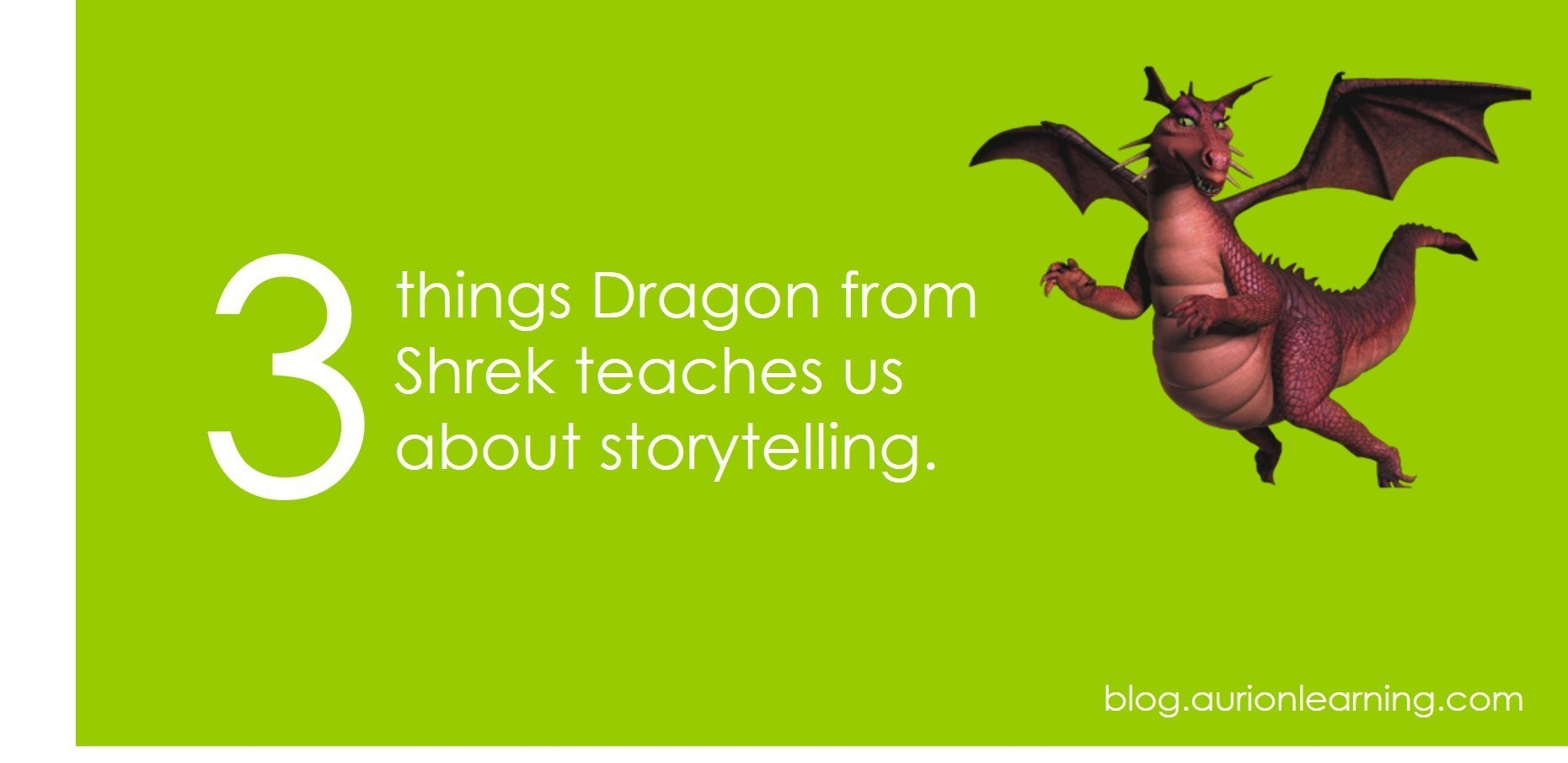3 Things Dragon from Shrek teaches us about storytelling | Aurion Learning thumbnail