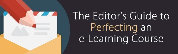 The Editor's Guide to Perfecting an e-Learning Course thumbnail