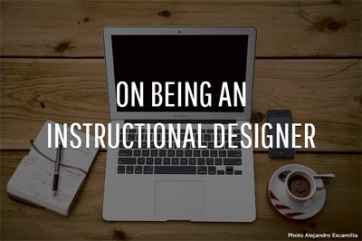 On Being an Instructional Designer, Part One thumbnail