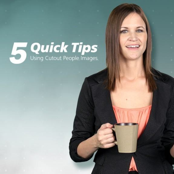 [Infographic] 5 Quick Tips Using Cutout People Images thumbnail