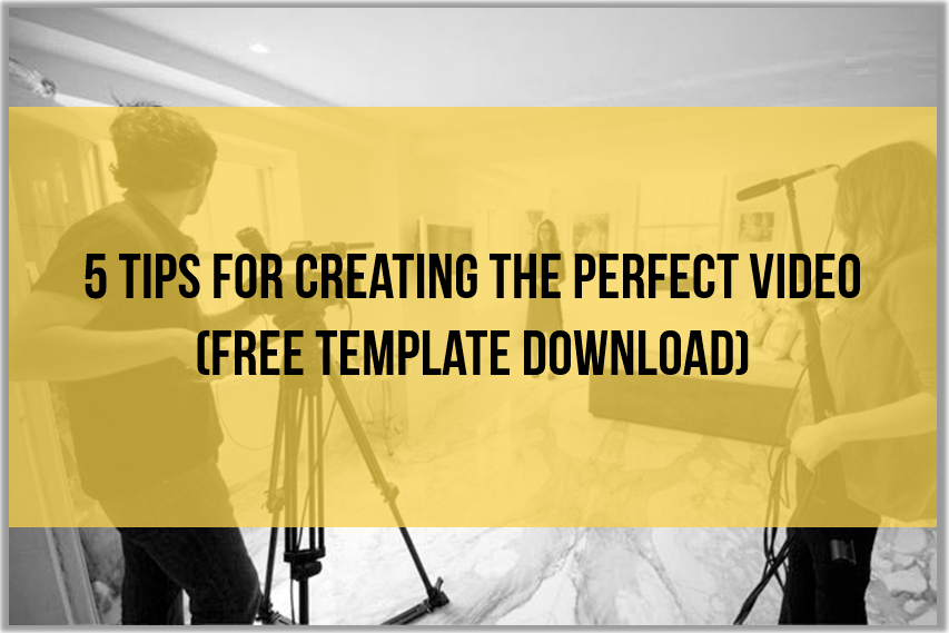 5 Tips for Creating the Perfect Video (FREE Template Download) thumbnail