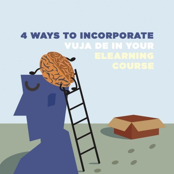 4 Ways to Incorporate Vuja De in Your eLearning Course thumbnail