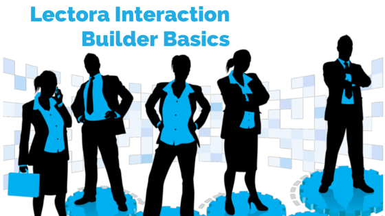 Brother Bryce's Best Lectora Interaction Builder Basics thumbnail