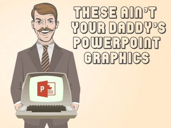 These Ain't Your Daddy's PowerPoint Graphics - eLearning Brothers thumbnail