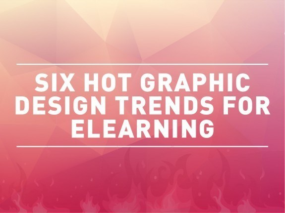 6 Hot Graphic Design Trends for eLearning Gurus in 2015 - eLearning Brothers thumbnail