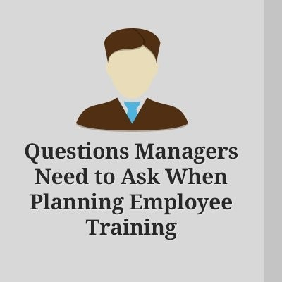 Questions that Every Manager Should Ask When Planning Employee Training - eLearning Industry thumbnail