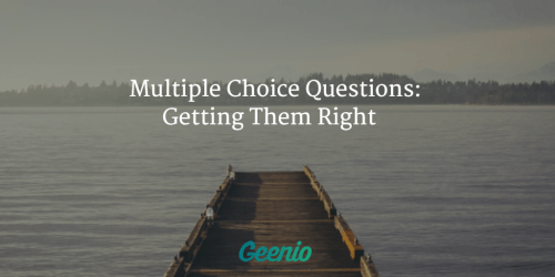 Multiple Choice Questions: Getting Them Right - Geenio thumbnail