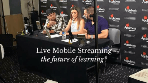 Is Live Mobile Streaming the Future of Learning? thumbnail