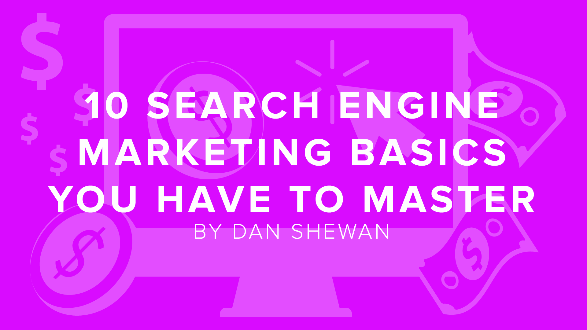 10 Search Engine Marketing Basics You Have to Master | DigitalChalk Blog thumbnail