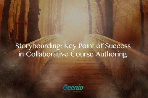 Storyboarding: Key Point Of Success In Collaborative Course Authoring thumbnail