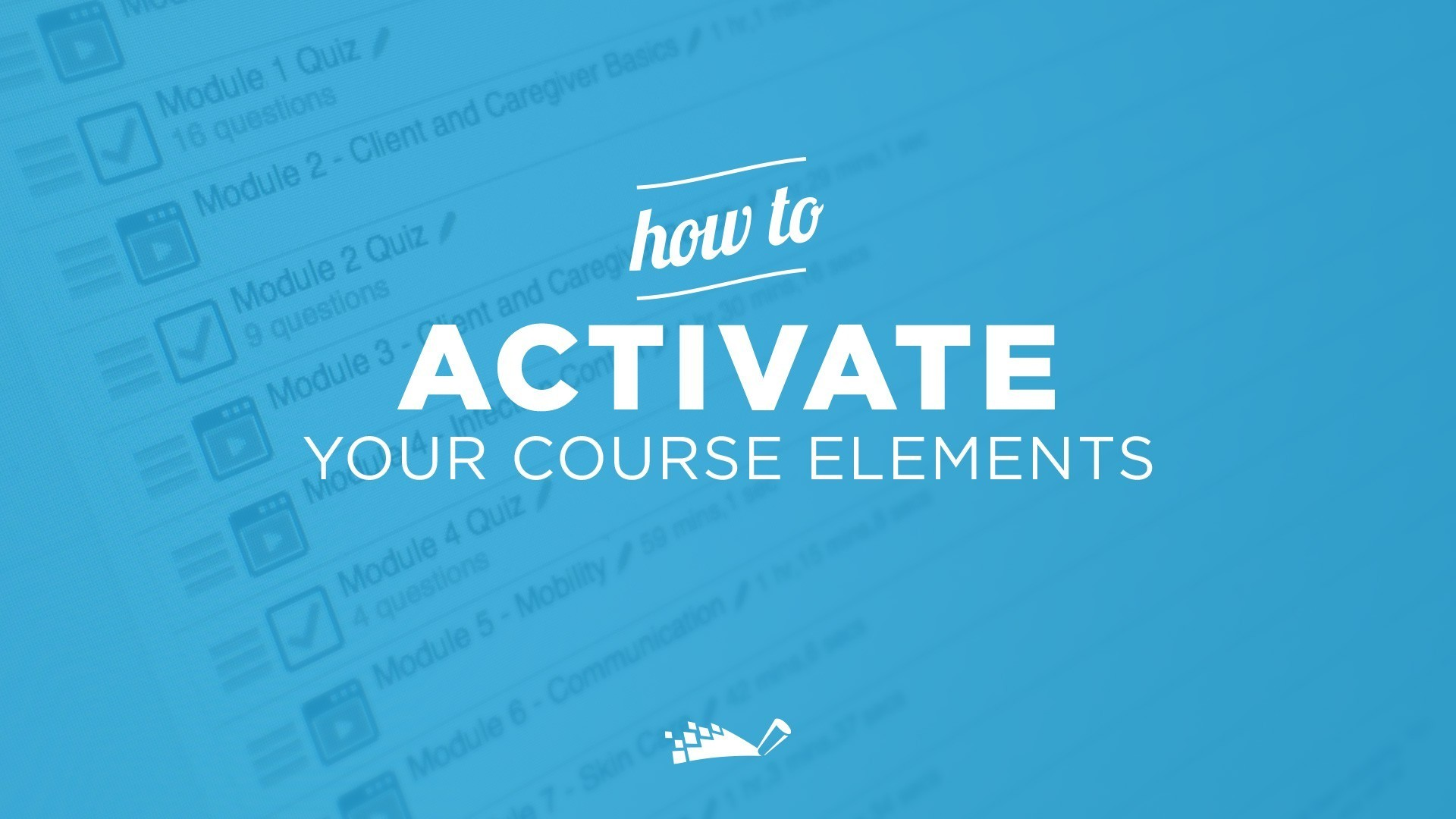How To: Activate Your Course Elements | DigitalChalk Blog thumbnail