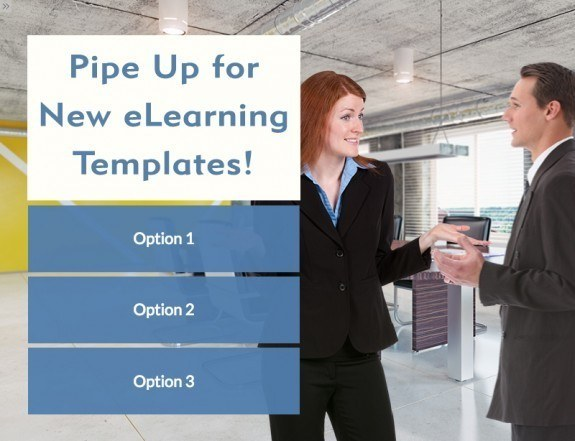 Pipe Up for New eLearning Templates! - eLearning Brothers thumbnail