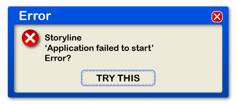 Storyline 'Application Failed to Start' Error? Try this. - eLearning Brothers thumbnail