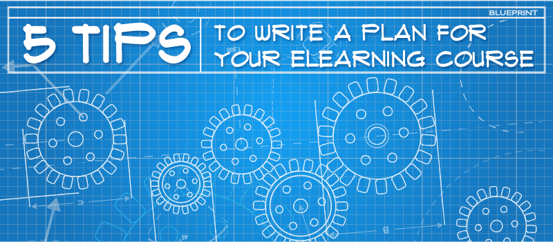 5 Tips to Write a Plan for Your eLearning Course » eLearning Brothers thumbnail