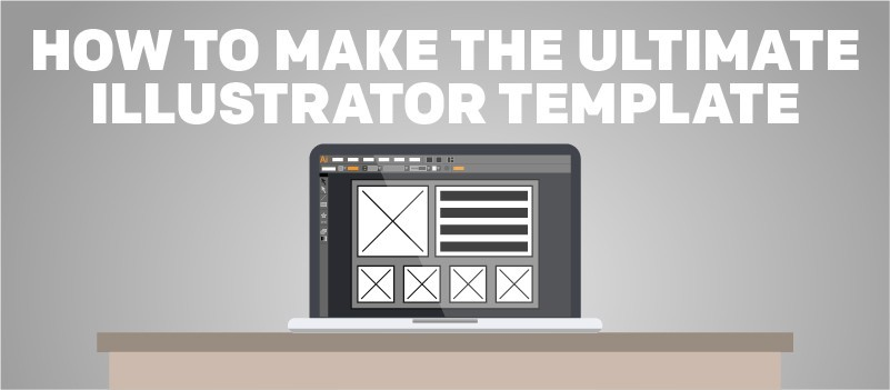 How to Make the Ultimate Adobe Illustrator Template » eLearning Brothers thumbnail