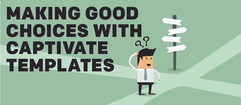 Making Good Choices with Captivate Templates » eLearning Brothers thumbnail