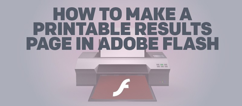 How to Make a Printable Results Page in Adobe Flash » eLearning Brothers thumbnail
