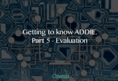 Getting To Know ADDIE. Part 5 – Evaluation thumbnail