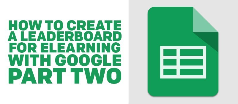 How to Create a Leaderboard for eLearning with Google (Part 2) » eLearning Brothers thumbnail