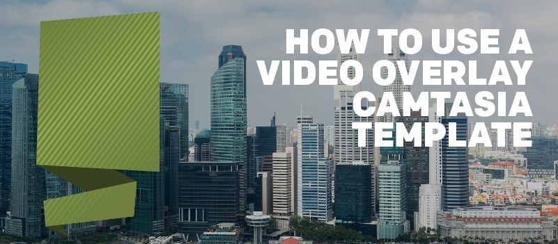 How to Use a Video Overlay Camtasia Template » eLearning Brothers thumbnail