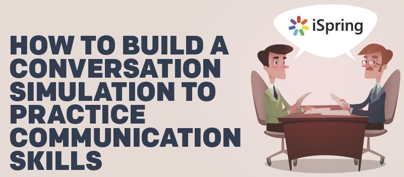 Webinar: How to Build a Conversation Simulation to Practice Communication Skills » eLearning Brothers thumbnail