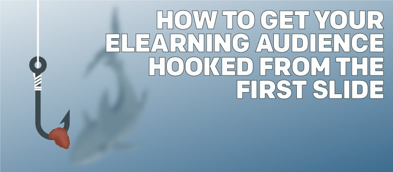 How to Get Your eLearning Audience Hooked From the First Slide » eLearning Brothers thumbnail