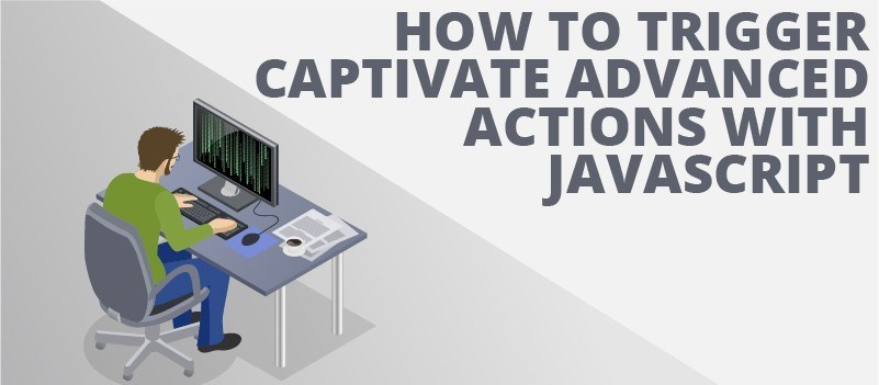 How to Trigger Captivate Advanced Actions with Javascript » eLearning Brothers thumbnail
