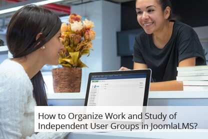 How to Organize Work and Study of Independent User Groups in JoomlaLMS? thumbnail