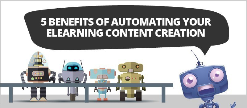5 Benefits of Automating Your eLearning Content Creation » eLearning Brothers thumbnail