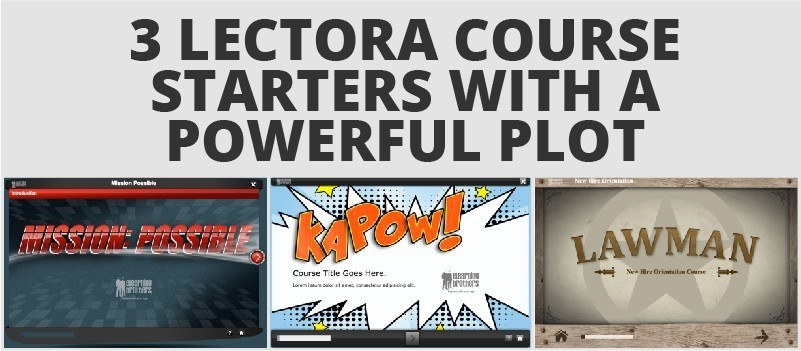 3 Lectora Course Starters with a Powerful Plot » eLearning Brothers thumbnail