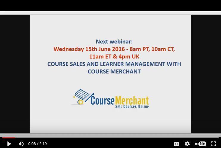 Course Merchant June 2016 Public Demo Webinar Preview  thumbnail
