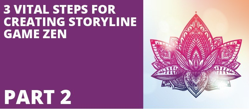 3 Vital Steps For Creating Storyline Game Zen Part II » eLearning Brothers thumbnail