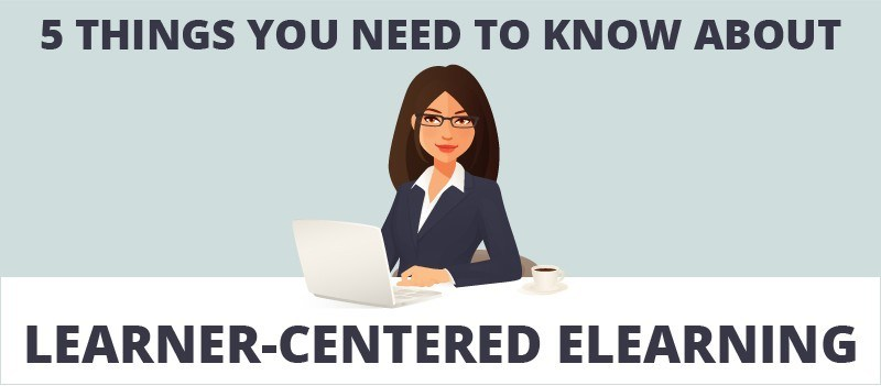5 Things You Need to Know About Learner-Centred eLearning » eLearning Brothers thumbnail