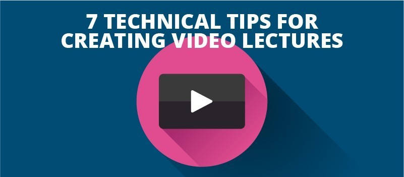 7 Technical Tips for Creating Video Lectures » eLearning Brothers thumbnail