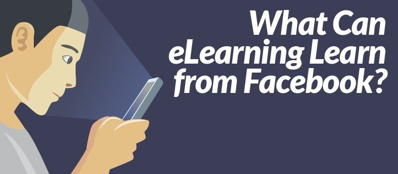 What Can eLearning Learn from Facebook? » eLearning Brothers thumbnail