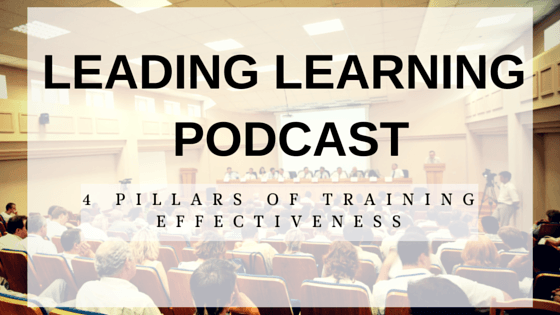4 Pillars of Training Effectiveness - Leading Learning Podcast | Web Courseworks thumbnail