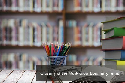 Glossary of the Must-Know ELearning Terms thumbnail