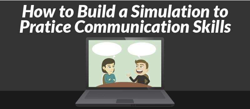 [Webinar] How to Build a Simulation to Pratice Communication Skills » eLearning Brothers thumbnail