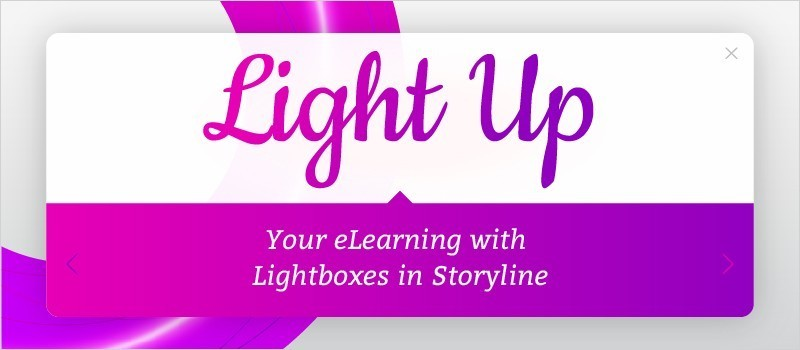 Light Up Your eLearning with Lightboxes in Storyline 2 » eLearning Brothers thumbnail