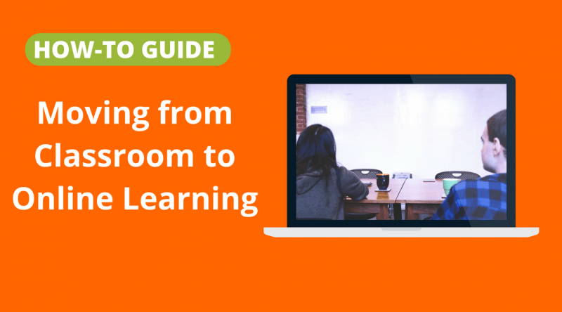 How-to Guide: Moving from Classroom to online learning thumbnail