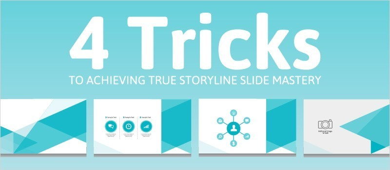 4 Tricks for Achieving True Storyline Slide Mastery » eLearning Brothers thumbnail