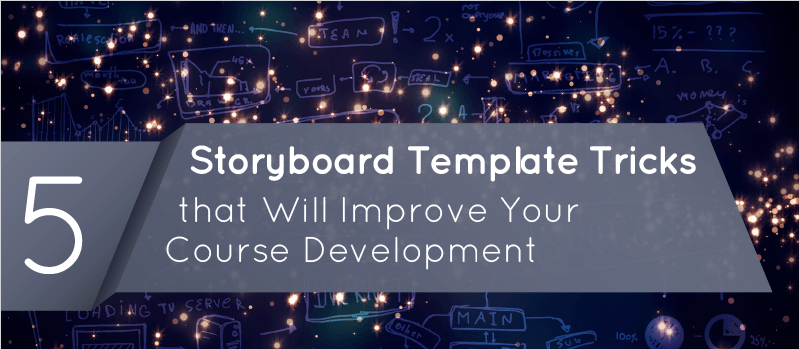 5 Storyboard Template Tricks that Will Improve Your Course Development » eLearning Brothers thumbnail