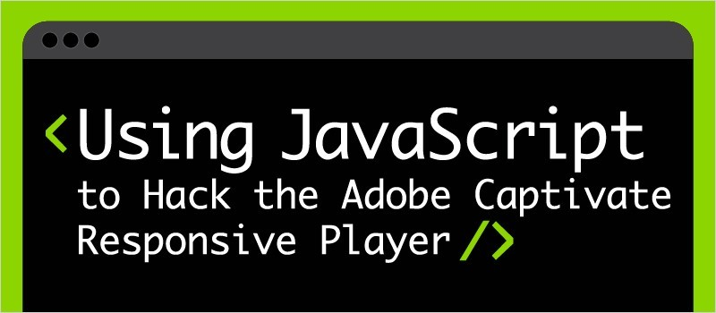Webinar: Using JavaScript to Hack the Adobe Captivate Responsive Player » eLearning Brothers thumbnail