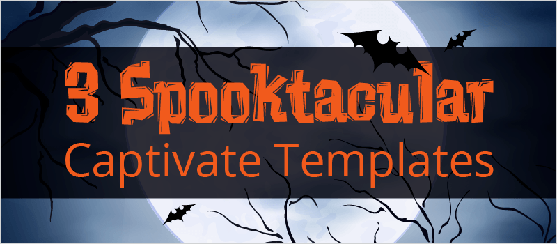 3 Spooktacular Captivate Templates » eLearning Brothers thumbnail