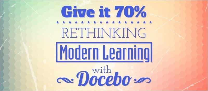 Give It 70%: Rethinking Modern Learning with Docebo » eLearning Brothers thumbnail